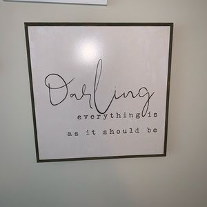 Darling everything is as it should be sign